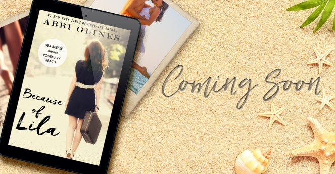 June 22 Because of Lila Abbi Glines Coming Soon Cover.jpg